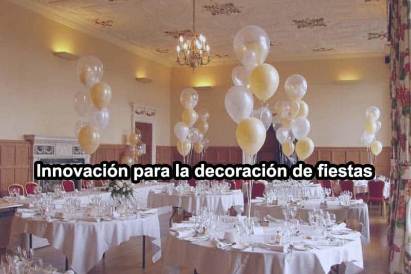 innovacion-para-la-decoracion-de-fiestas