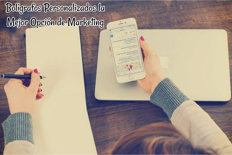Bolígrafos Personalizados la Mejor Opción de Marketing