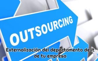 Externalización del departamento IT de tu empresa